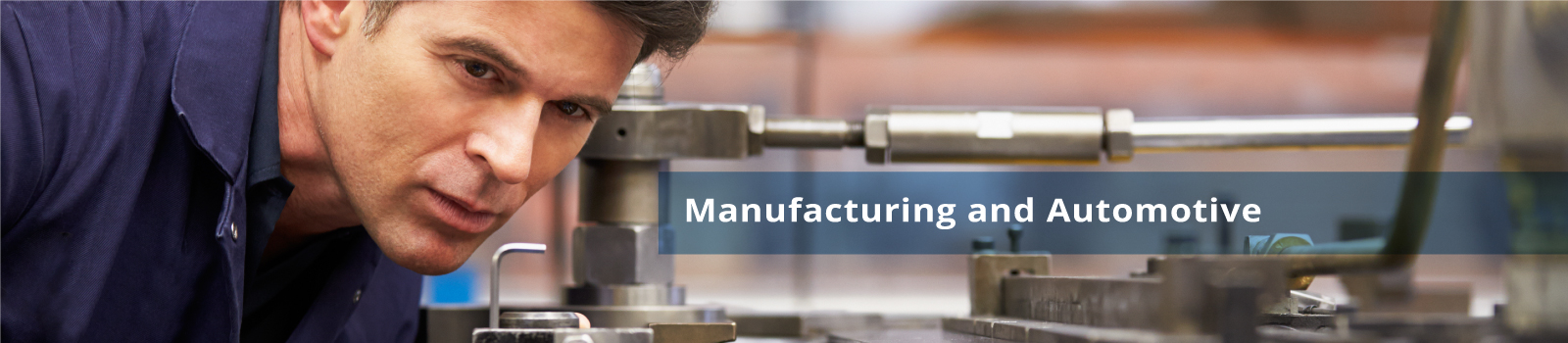 Manufacturing and Automotive
